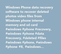 Windows Phone data recovery software to recover deleted photos video files from Windows phone internal memory and sd card #windows #phone #recovery, #windows #phone #data #recovery, #deleted #files #windows #phone, #windows #phone #8, #windows #phone #7 http://nashville.remmont.com/windows-phone-data-recovery-software-to-recover-deleted-photos-video-files-from-windows-phone-internal-memory-and-sd-card-windows-phone-recovery-windows-phone-data-recovery-deleted-files-w/  # home >> Data…