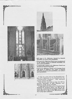 Photos showing the St. Alphonsus Church pews made by the Rosendale Furniture Company (along with choir loft), the stained glass window to the right of the main altar (donated by the company) and the bell tower (containing 3 bells, one of which was donated by the company).