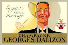 'Gaiety in a Glass' - Champagne Georges Dalizon c 1920\s2/30s   posterhttp://www.vintagevenus.com.au/vintage/reprints/info/D468.htm