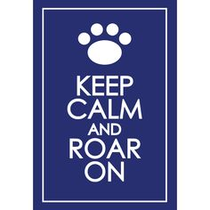 PENN STATE UNIVERSITY ROAR ON POSTERS    Available in stores at Dwellings in Lewisburg and State College PA and online at www.dwellingsathome.com