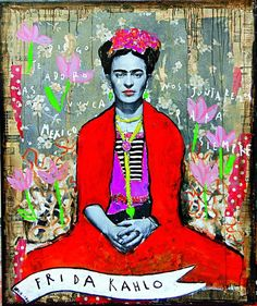 Frida Kahlo: Fashion as the Art of Being. Diego te adoro, by the French contemporary artist Corinne Dalle-Ore, mixed media on canvas. Diego Rivera, Frida Diego, Frida Art, Mexican Artists, Mexican Folk Art, Madonna, Christian Lacroix, Claudia Schiffer, Mixed Media Canvas