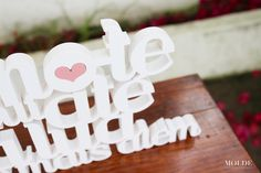 Wooden name letters  https://www.facebook.com/MoldeDesignWeddings