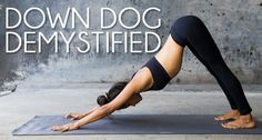 A certified and experienced yoga teacher breaks the pose down for us. A detailed demonstration of how to get to the pose and how to modify it. Down Dog Demystified. Enjoy!