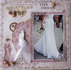 The Dress ~ Gorgeously feminine page with flourish and pearl embellishments. Love the vintage dress form draped with tulle and ribbons!