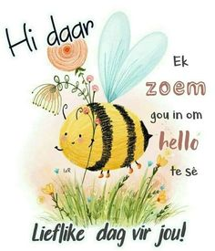Good Morning Wishes, Morning Messages, Lekker Dag, Evening Greetings, Afrikaanse Quotes, Goeie More, Cute Messages, Good Night Quotes, Special Quotes