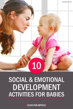 10 Easy Social & Emotional Development Activities For Babies