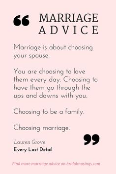 marriage is a choice | My Number One Piece of Marriage Advice… (article) | Bridal Musings