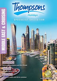 Thompsons Holidays is your destination specialist. Check out our brochures! Top Destinations, Brochures, Middle East, Africa, Explore, Holiday, Collection, Vacations, Holidays