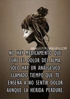 〽️No hay medicamento que cure el dolor del alma...*