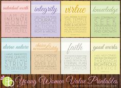 Young Women Values Printables   Mormon Mommy Printables  (There's so many wonderful printables on this site!  I must not forget this!  -Jen)