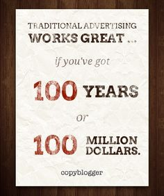 Traditional Advertising Works Great … | Copyblogger - via http://bit.ly/epinner