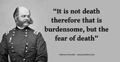 Enjoy six of the best Ambrose Burnside quotes at Quoteikon and read the bio about this famous American general and governor