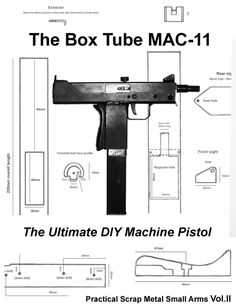 Here is a neat little design for a very simple homemade M11 clone sent in. It is assembled mostly from pieces of steel box tube and bar stock telescoped together.    The prototype shown was built as a non-firing display model with a dummy bolt and barrel for legal reasons, though it perfectly …   Read More …