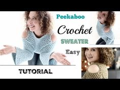 Easy Peekaboo Crochet Sweater Tutorial - YouTube