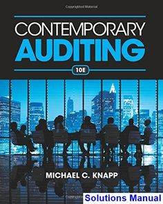 Solution manual for accounting for decision making and control 8th contemporary auditing 10th edition knapp solutions manual test bank solutions manual exam bank fandeluxe Gallery