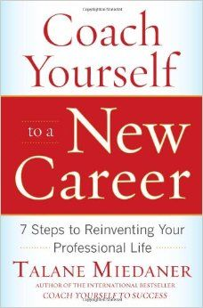 7 best new career books to read images on pinterest career coach yourself to a new career 7 steps to reinventing your professional life fandeluxe Image collections