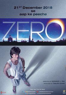 Zero Is An Upcoming 2018 Indian Romantic Comedy Drama Film Written
