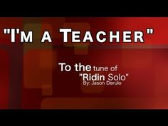 ▶ I'm a Teacher: An Educator's Anthem - YouTube