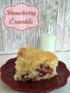 Strawberry Crumble Cake, a cake so good it doesn't need icing