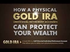 Gold IRA Rollover : How A Gold IRA Rollover Can Protect Your Wealth ?
