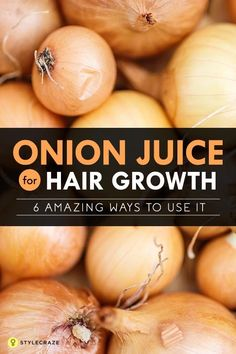 Natural Remedies For Hair Growth Onion Juice For Hair Growth – 6 Amazing Ways To Use It - Growing your hair is a task and an excruciatingly long one at that. Fret not, as here is how to use onion juice for hair growth to fulfill your dream. Have a look Hair Remedies For Growth, Hair Growth Tips, Hair Loss Remedies, Hair Care Tips, Onion Hair Growth, Onion Hair Mask, Onion Benefits, Onion Juice For Hair, Regrow Hair