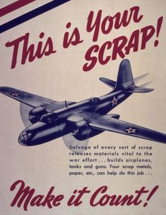 """""""This is Your Scrap! Make it Count!"""", a wartime metal conservation poster featuring a A-20 Havoc attack bomber"""
