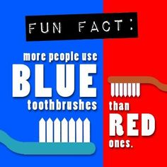 Fun #dental fact! Did you know that more people use blue #toothbrushes than red! what color is yours?