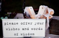 wishes/words of wisdom table. cute