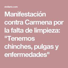 """Manifestación contra Carmena por la falta de limpieza: """"Tenemos chinches, pulgas y enfermedades"""""""