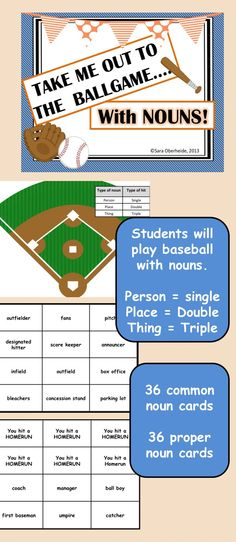 This game is perfect for your students to work on the types of nouns both common and proper nouns. Students will answer cards and according to the type of noun they will hit singles, doubles or triples. Students continue to draw cards until they have 3 outs and then they switch from offense to defense. $