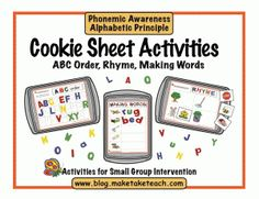 Cookie Sheet Activities - ABC Order, Rhyme and CVC words. Great for small group instruction or literacy centers. Kindergarten Literacy, Literacy Centers, Classroom Activities, Preschool Activities, Reading Centers, Early Literacy, Classroom Ideas, Classroom Freebies, Letter Activities