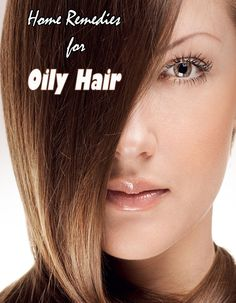 Home Remedies for Oily Hair - TechMedisa