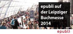 Die Leipziger Buchmesse findet dieses Jahr vom 13.03.-16.03.2014 statt.  Trefft epubli vor Ort in Halle 5 Stand B301. http://blog.epubli.de/entdecken/leipziger-buchmesse-2014/