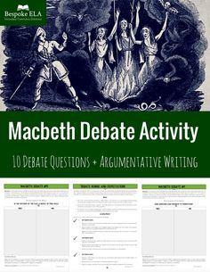 Macbeth Debate Activity: Constructing Oral and Written ArgumentsThe Bespoke ELA Classroom