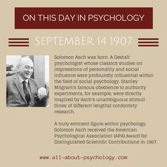 14th September 1907. Solomon Asch was born. Click on image or GO HERE --> www.all-about-psychology.com/social-psychology.html for free psychology information & resources. #psychology