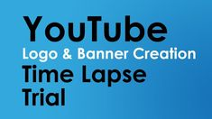 YouTube Banner Creation Speed Lapse