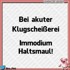 Brummte ich.                                                       … Happy Quotes, Funny Quotes, Chemistry Humor, German Quotes, Happy Words, Love My Job, Funny Pins, True Words, Really Funny
