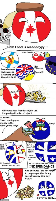 time with Canada! Dinner time with Canada!Dinner time with Canada! Canadian Memes, Canadian Things, I Am Canadian, Canada Jokes, Canada Funny, Canada Eh, Hetalia, Meanwhile In Canada, Cute Jokes