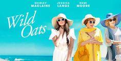 "Shirley MacLaine, Jessica Lange & Demi Moore Star In ""Wild Oats"" On DVD…"