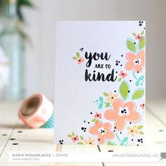 So Kind card by Dawn Woleslagle for Wplus9 featuring the You Equal Kind stamp set.