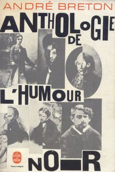 Anthologie de l'humour noir, published by Le Livre de Poche, Paris, 1970. Design: Pierre Faucheux