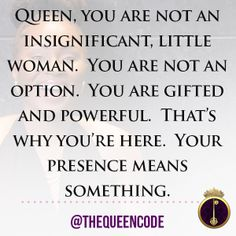 """""""Queen, you are not"""