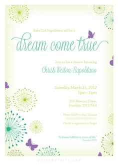 Dreamy Baby Girl Shower Invitation   I like this saying and of course the butteflies