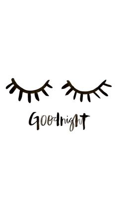 Goodnight, and sweet dreams with this gorgeous hand lettering / brush lettering and cute eye lashes :) Good Night Quotes, Good Morning Good Night, Plotter Silhouette Cameo, Words Quotes, Sayings, Brush Lettering, Belle Photo, Type Design, Inspire Me