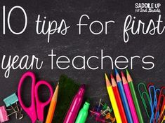 10 Tips for First Year Teachers