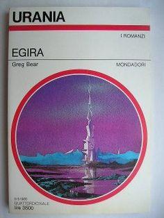 """Il romanzo """"Egira"""" (""""Hegira"""") di Greg Bear è stato pubblicato per la prima volta nel 1979 e venne revisionato per una nuova edizione nel 1987. In Italia è stato pubblicato da Mondadori nel n. 1074 della collana """"Urania"""" e nel n. 304 della collana """"Classici Urania"""". Immagine di copertina di Karel Thole per l'edizione """"Urania"""". Clicca per leggere una recensione di questo romanzo!"""