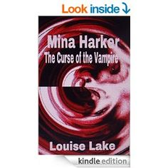 Mina Harker The Curse Of Vampire E Book For Kindle