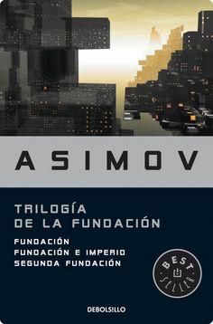 Trilogía de la Fundación. Asimov, Issac.