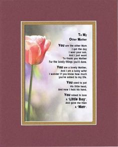 Touching and Heartfelt Poem for Mothers - To My Other Mom (From daughter-in-law) Poem on 11 x 14 inches Double Beveled Matting