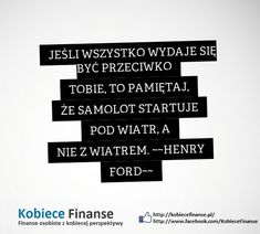 Cytat | Motywacja | Inspiracja | Kobiece Finanse #cytat #motywacja #inspiracja #henryford #ford #kobiecefinanse #finanse Henry Ford, Company Logo, Cards Against Humanity, Motivation, Quotes, Blog, Quotations, Blogging, Quote